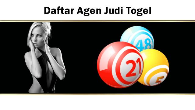 Daftar Agen Judi Togel